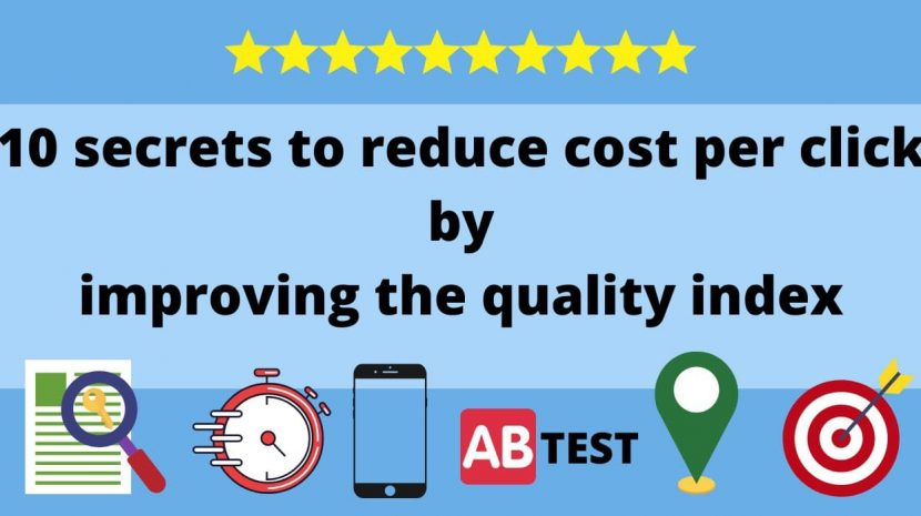 10 secrets to lower your cost per click by improving your Quality Score